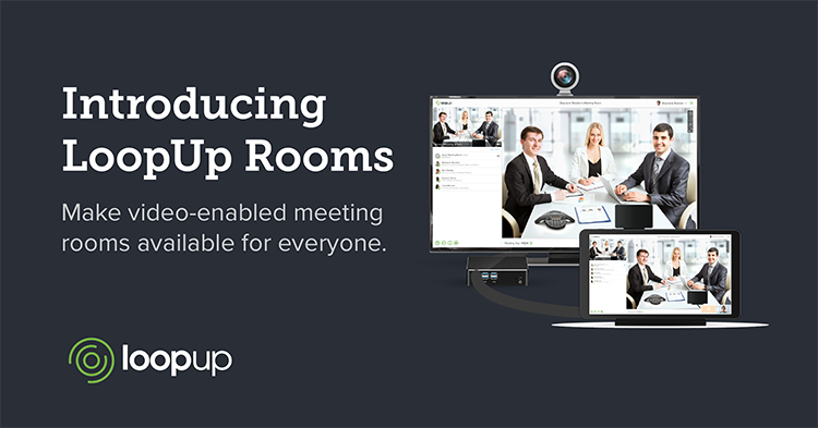 A banner showing LoopUp's new solution for video-enabled conference rooms